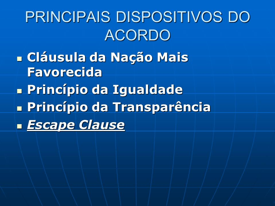 PRINCIPAIS DISPOSITIVOS DO ACORDO