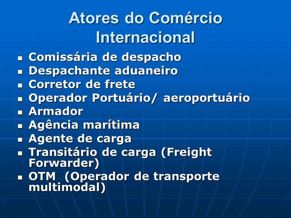 Atores do Comércio Internacional