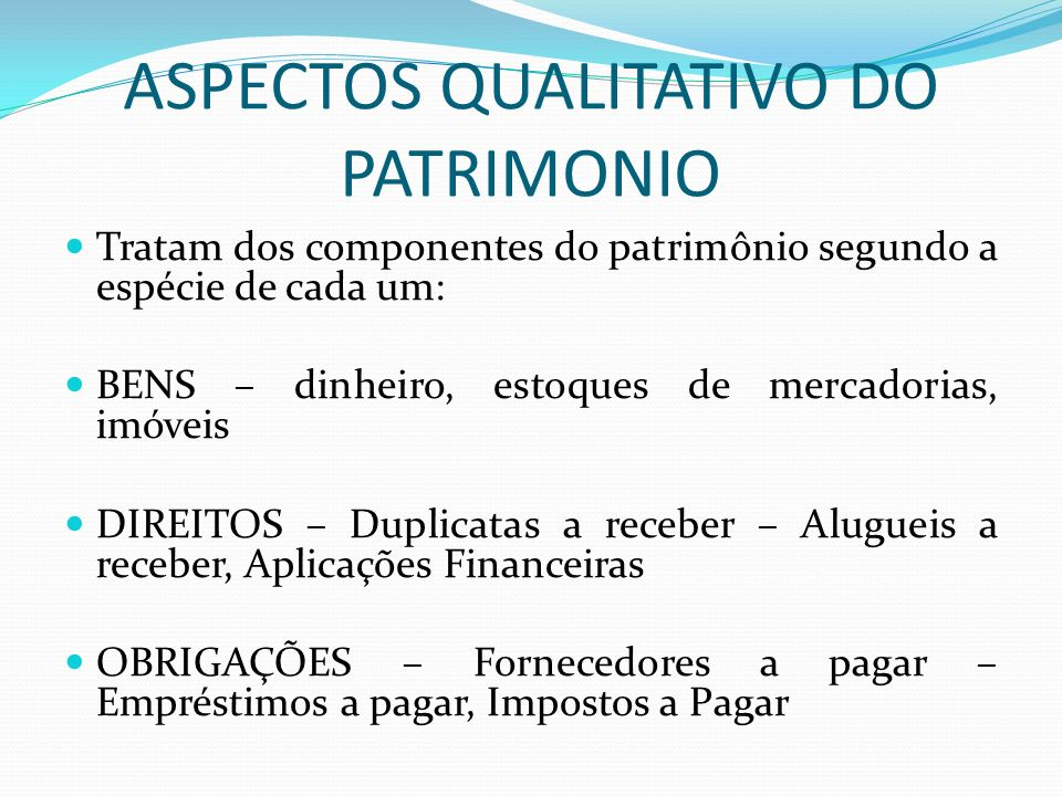 ASPECTOS QUALITATIVO DO PATRIMONIO