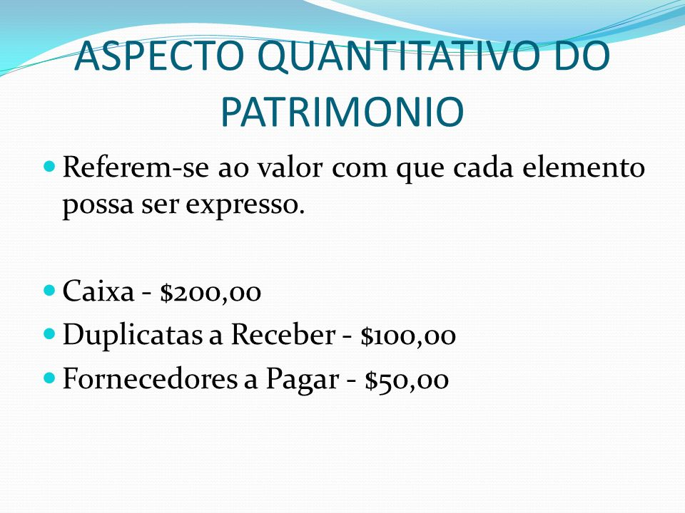 ASPECTO QUANTITATIVO DO PATRIMONIO