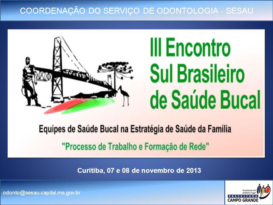 Curitiba, 07 e 08 de novembro de 2013