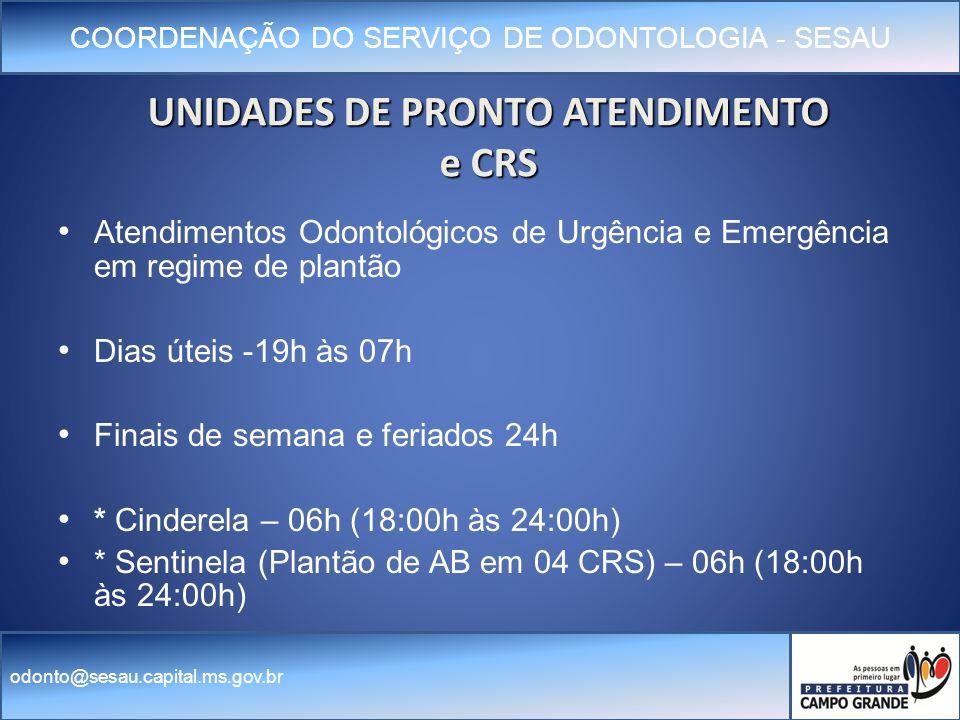 UNIDADES DE PRONTO ATENDIMENTO e CRS