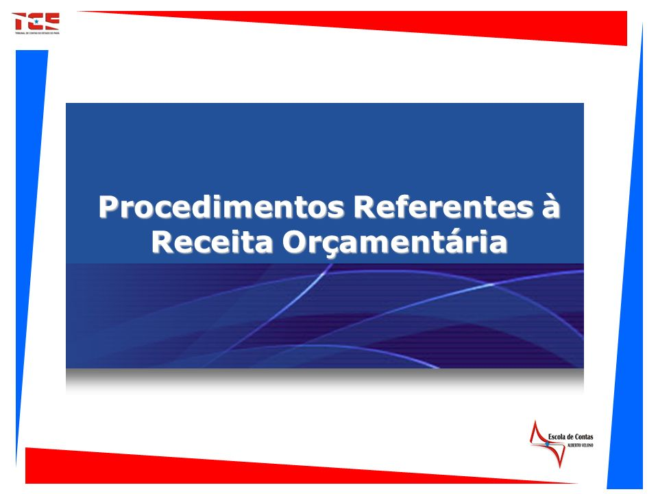 Procedimentos Referentes à Receita Orçamentária