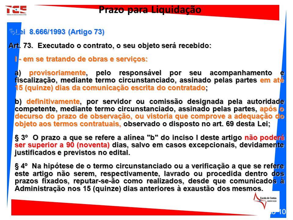 Prazo para Liquidação Lei 8.666/1993 (Artigo 73)