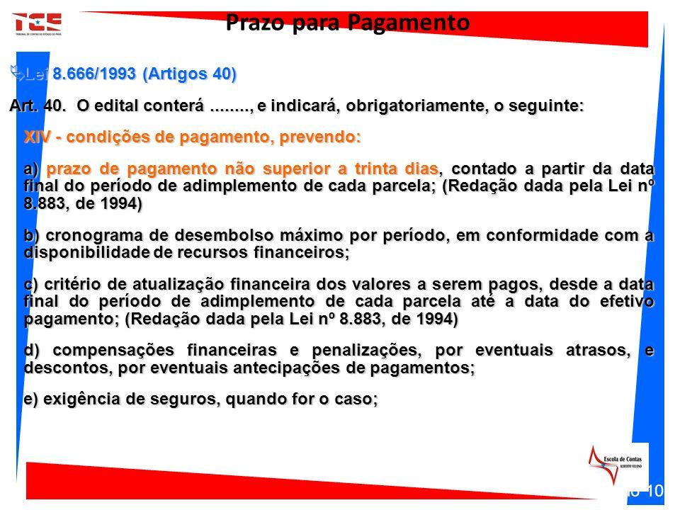 Prazo para Pagamento Lei 8.666/1993 (Artigos 40)