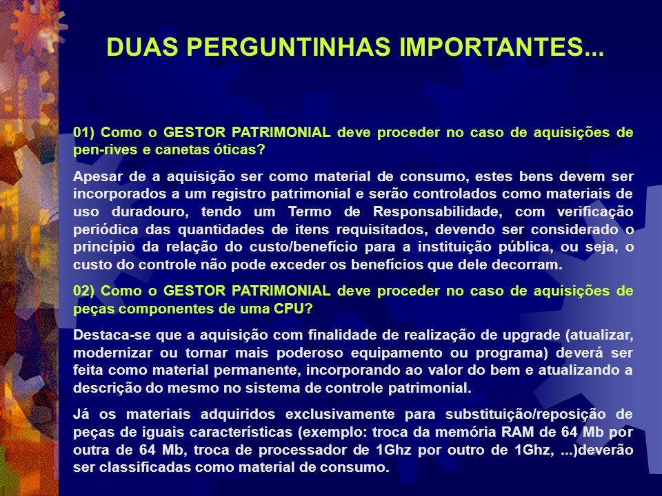 DUAS PERGUNTINHAS IMPORTANTES...