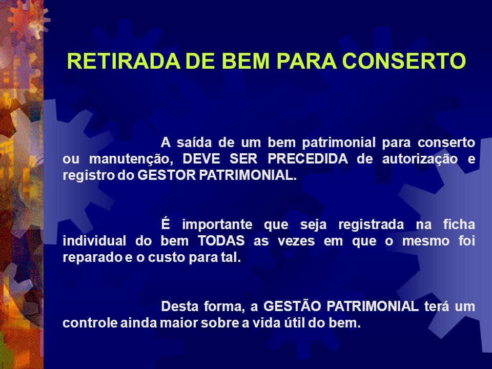 RETIRADA DE BEM PARA CONSERTO