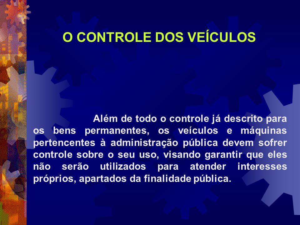 O CONTROLE DOS VEÍCULOS