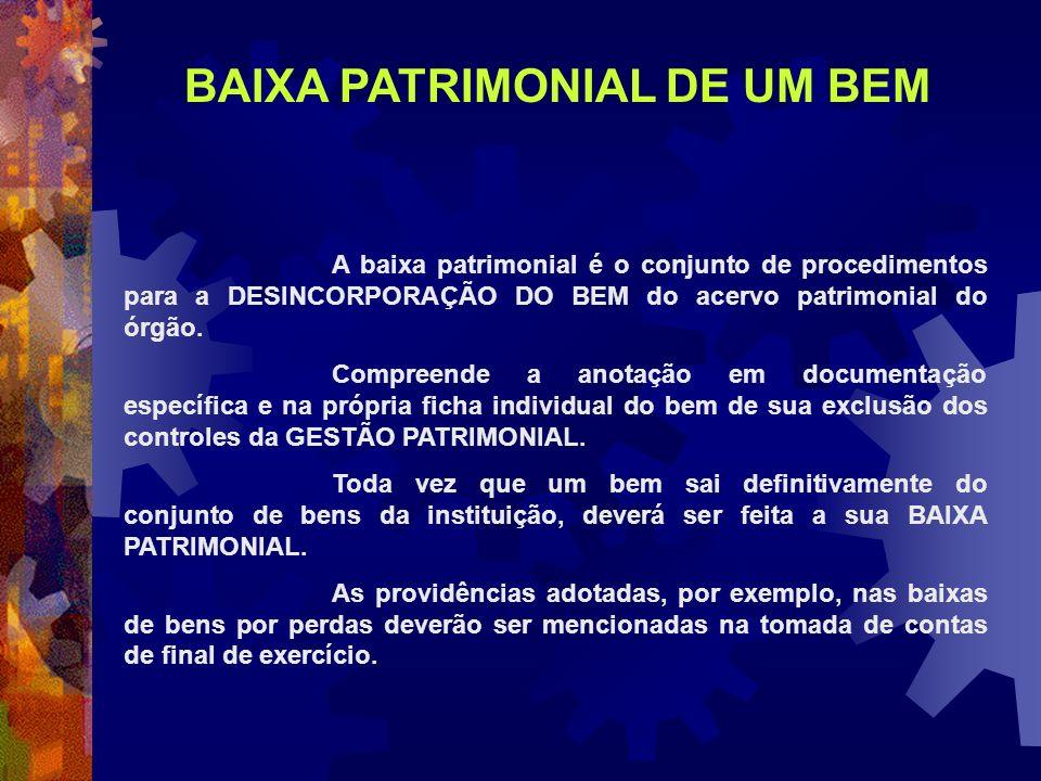 BAIXA PATRIMONIAL DE UM BEM