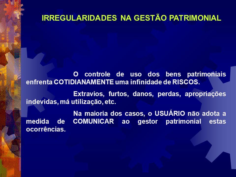 IRREGULARIDADES NA GESTÃO PATRIMONIAL