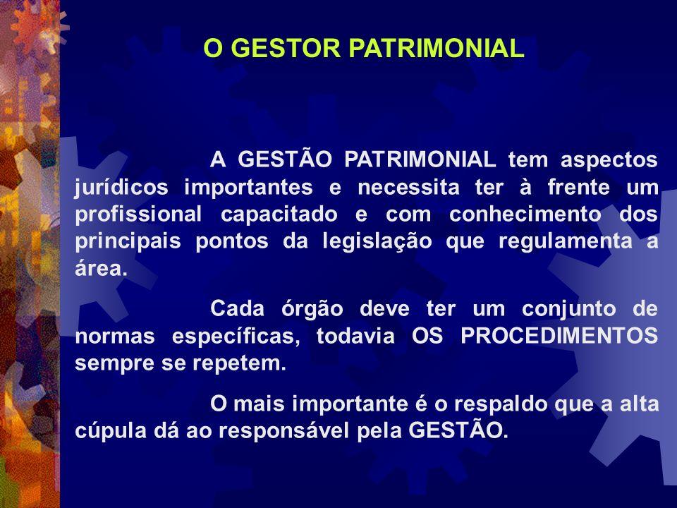 O GESTOR PATRIMONIAL