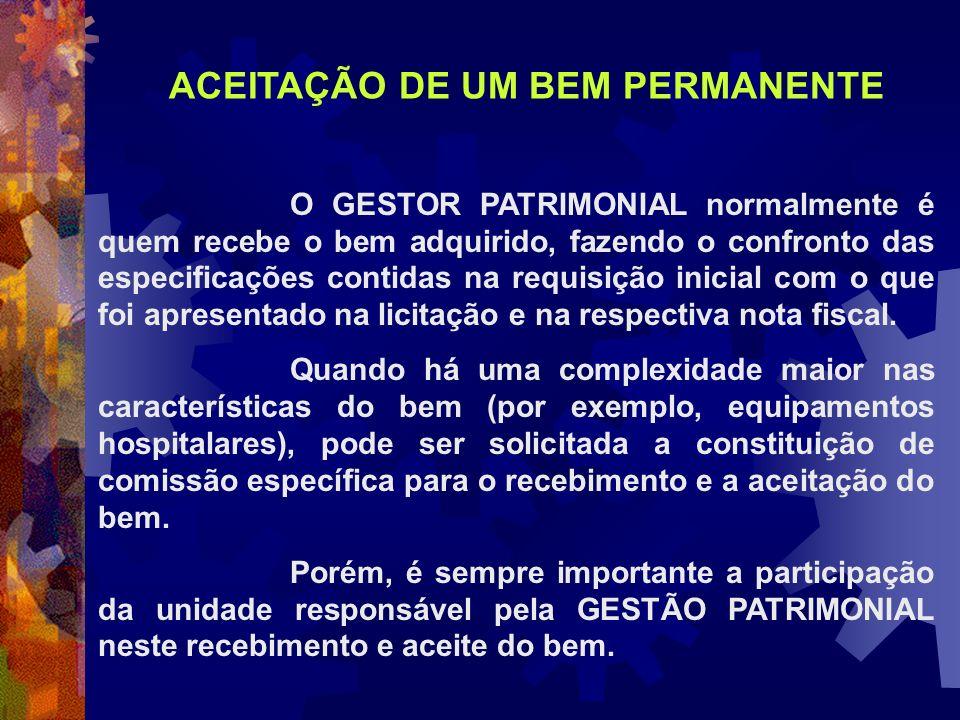 ACEITAÇÃO DE UM BEM PERMANENTE