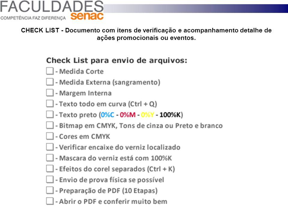 CHECK LIST - Documento com itens de verificação e acompanhamento detalhe de ações promocionais ou eventos.