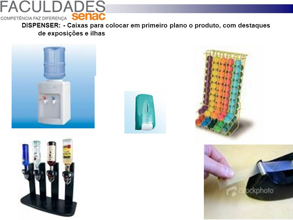 DISPENSER: - Caixas para colocar em primeiro plano o produto, com destaques