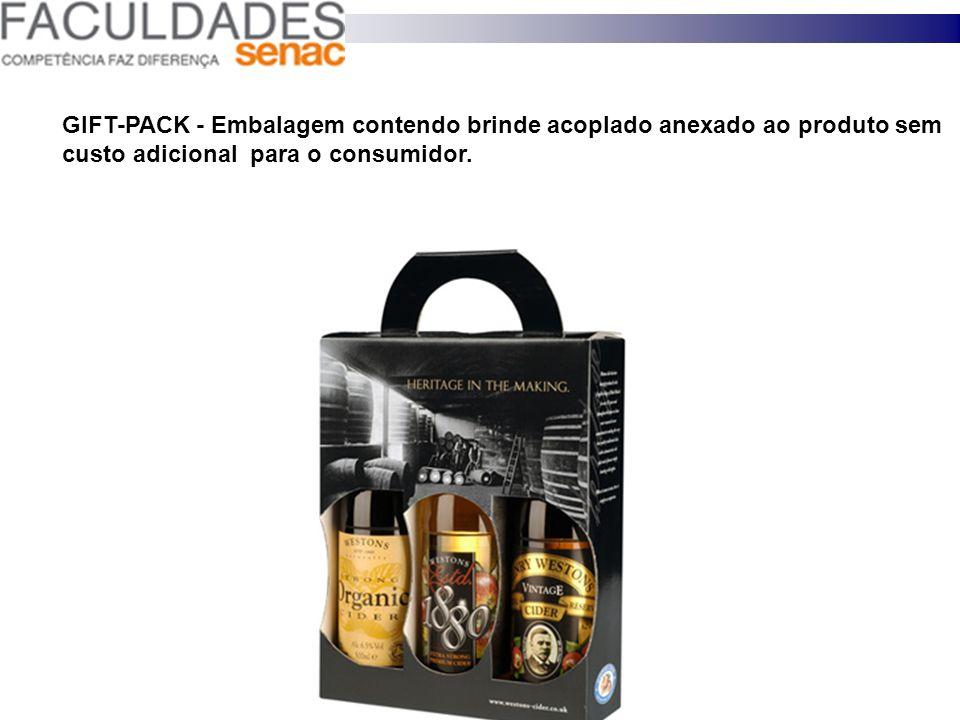GIFT-PACK - Embalagem contendo brinde acoplado anexado ao produto sem custo adicional para o consumidor.