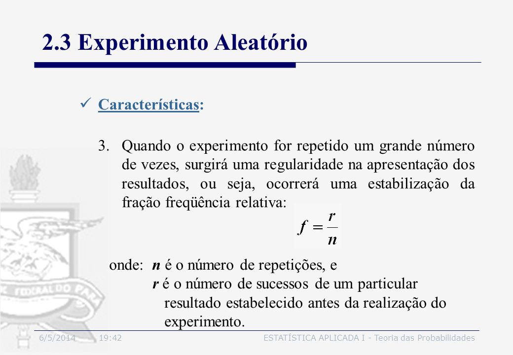 2.3 Experimento Aleatório