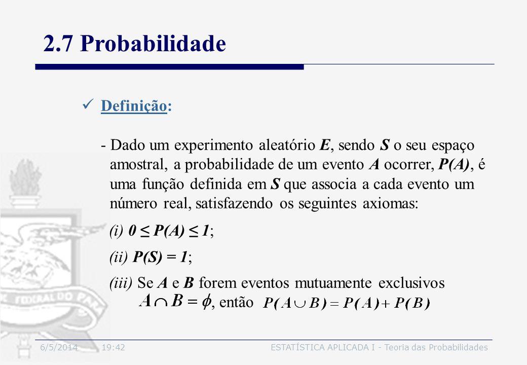 2.7 Probabilidade Definição: