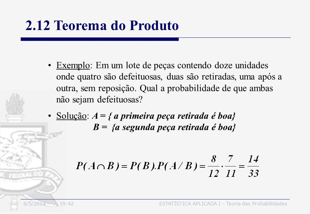 3/30/2017 2.12 Teorema do Produto.