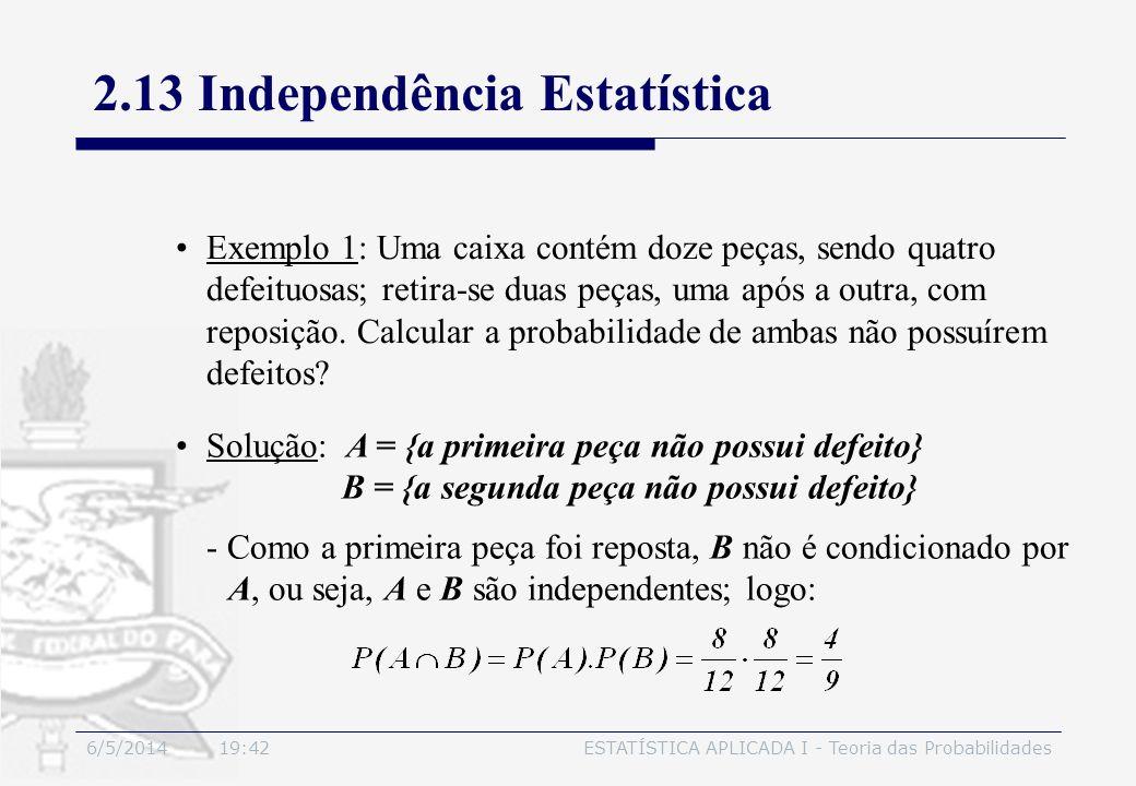 2.13 Independência Estatística