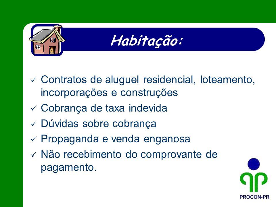 Habitação: Contratos de aluguel residencial, loteamento, incorporações e construções. Cobrança de taxa indevida.