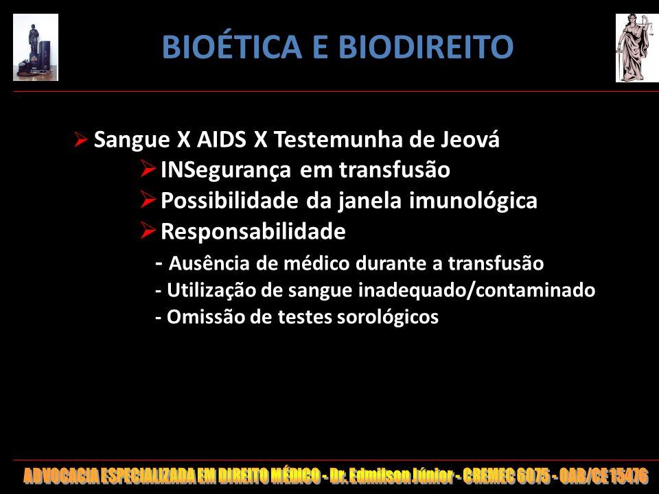 BIOÉTICA E BIODIREITO INSegurança em transfusão