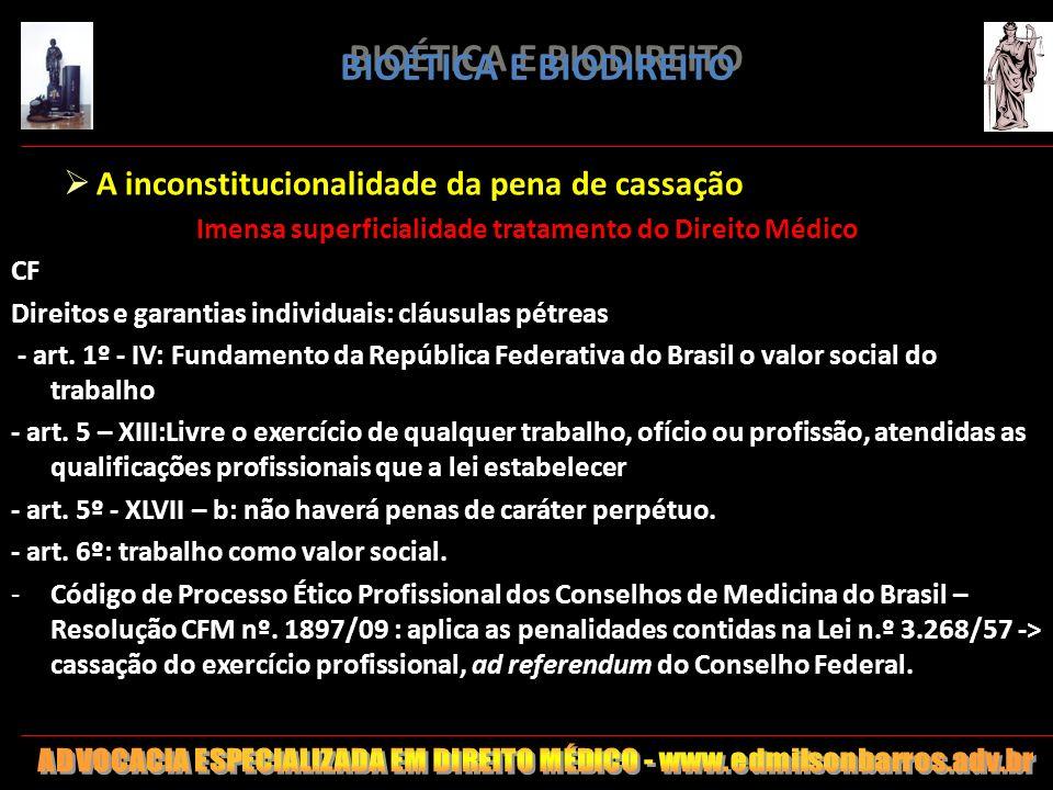 BIOÉTICA E BIODIREITO A inconstitucionalidade da pena de cassação