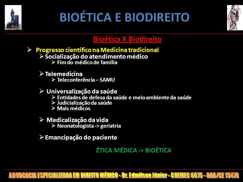 ÉTICA MÉDICA -> BIOÉTICA