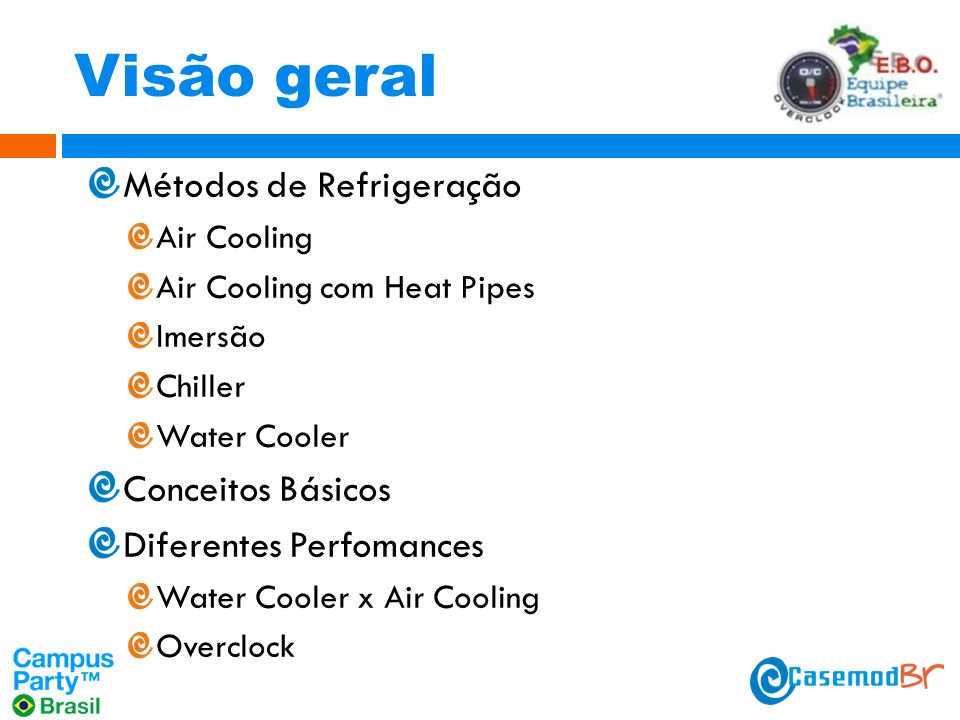 Visão geral Métodos de Refrigeração Conceitos Básicos
