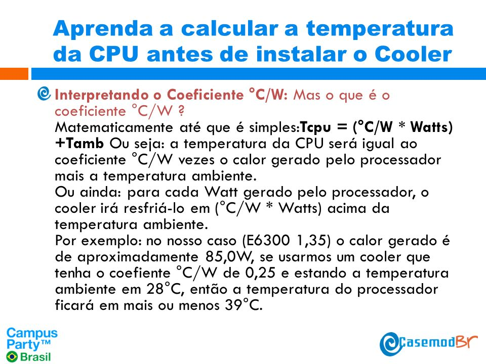 Aprenda a calcular a temperatura da CPU antes de instalar o Cooler
