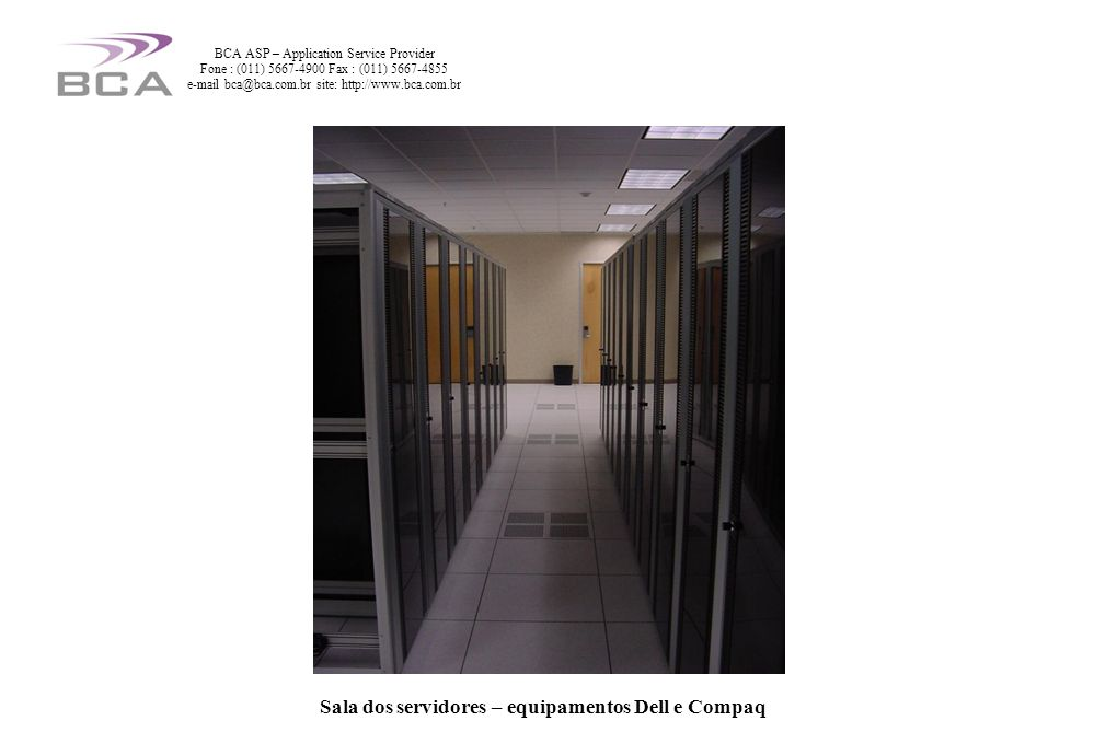Sala dos servidores – equipamentos Dell e Compaq