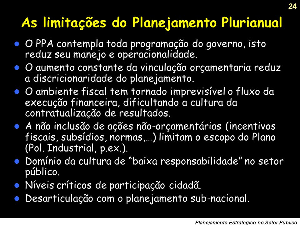 As limitações do Planejamento Plurianual