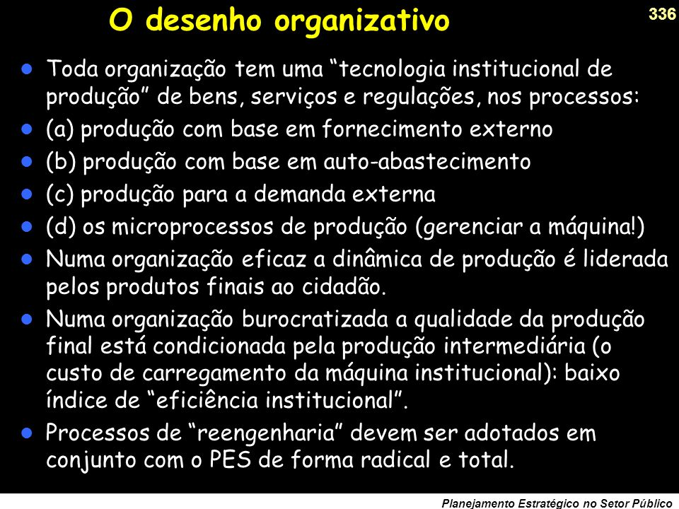 O desenho organizativo
