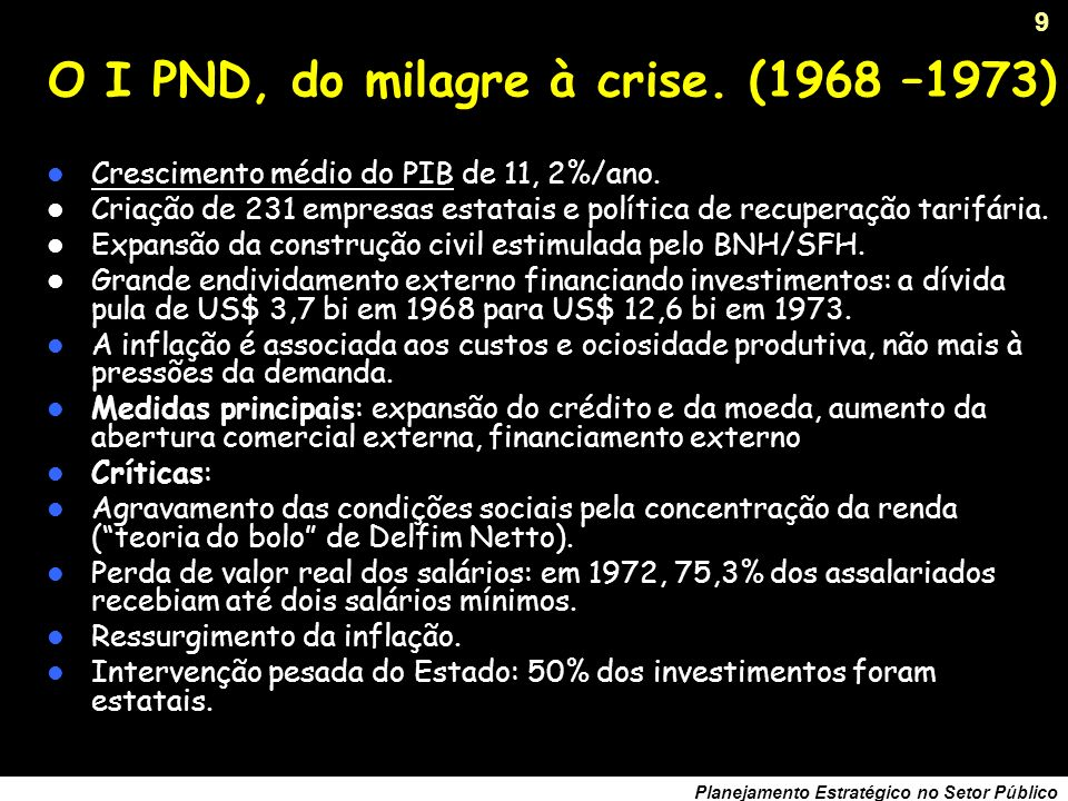 O I PND, do milagre à crise. (1968 –1973)