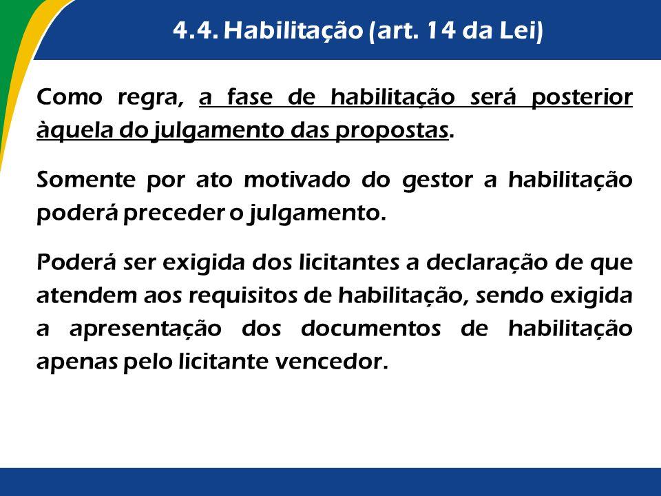 4.4. Habilitação (art. 14 da Lei)