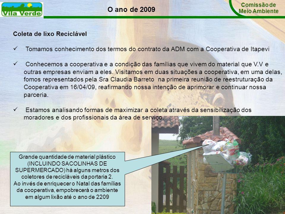 O ano de 2009 Coleta de lixo Reciclável