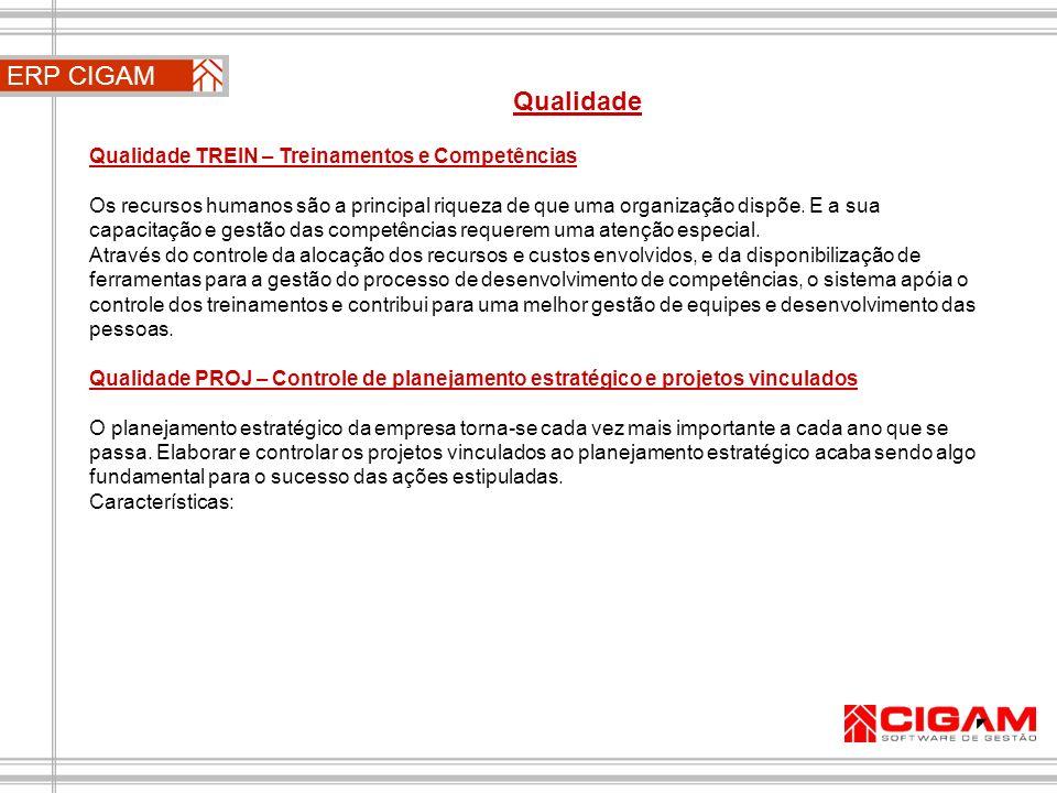 ERP CIGAM Qualidade Qualidade TREIN – Treinamentos e Competências
