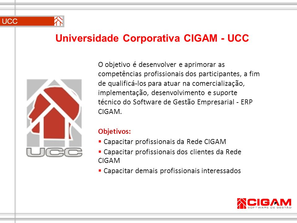 Universidade Corporativa CIGAM - UCC