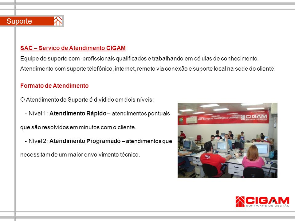 Suporte SAC – Serviço de Atendimento CIGAM