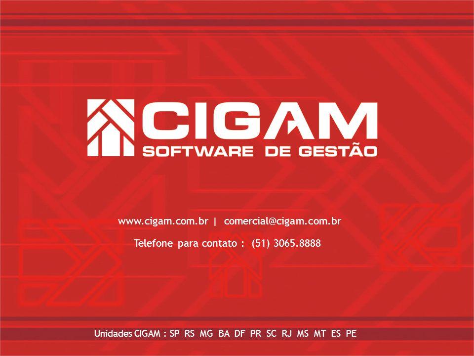 www.cigam.com.br | comercial@cigam.com.br www.cigam.com.br