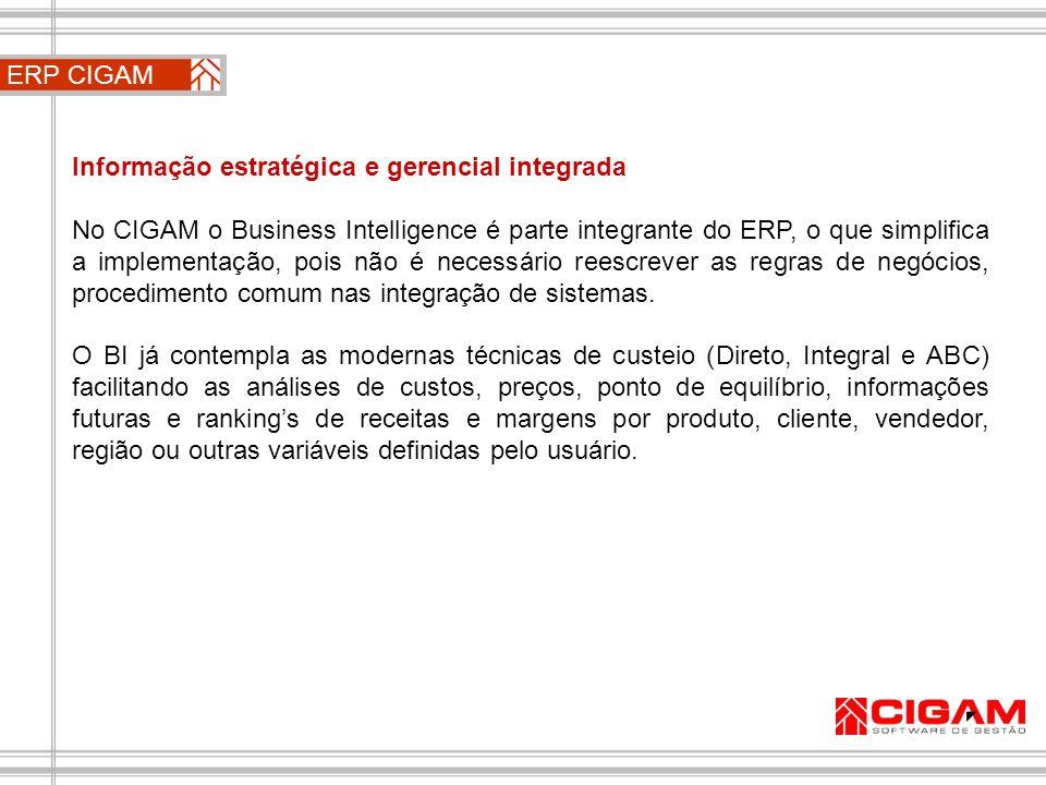 ERP CIGAM Informação estratégica e gerencial integrada.