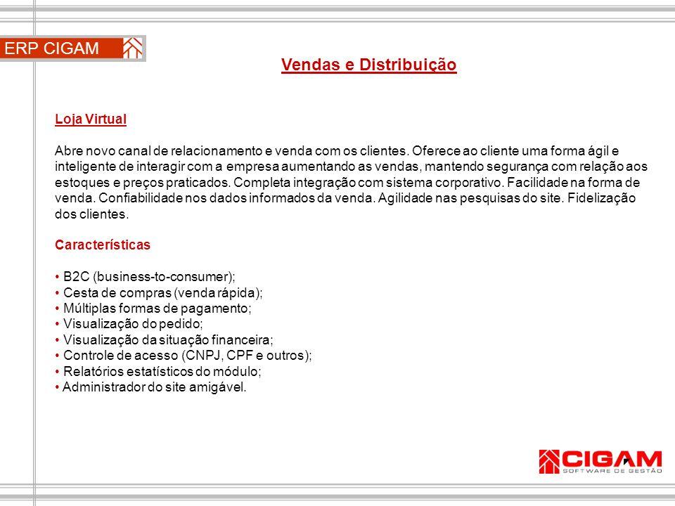 ERP CIGAM Vendas e Distribuição Loja Virtual