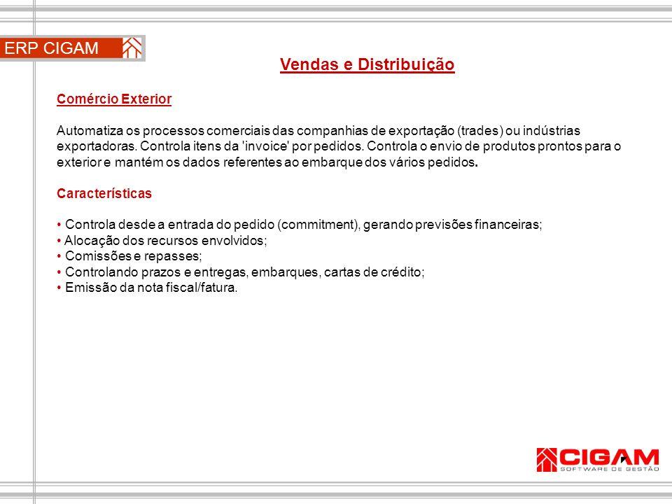 ERP CIGAM Vendas e Distribuição Comércio Exterior