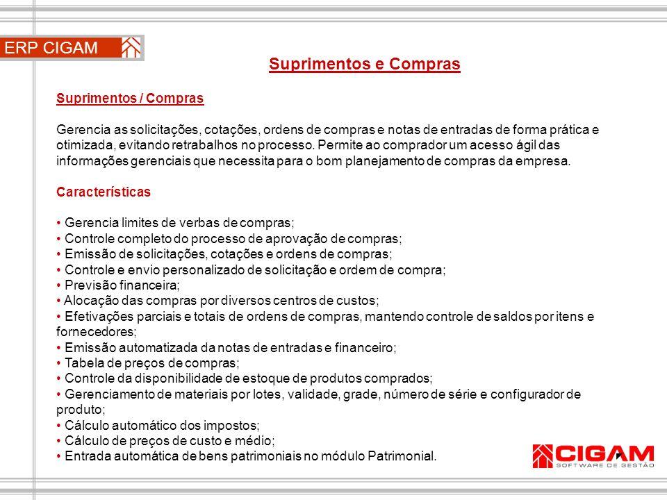 ERP CIGAM Suprimentos e Compras Suprimentos / Compras