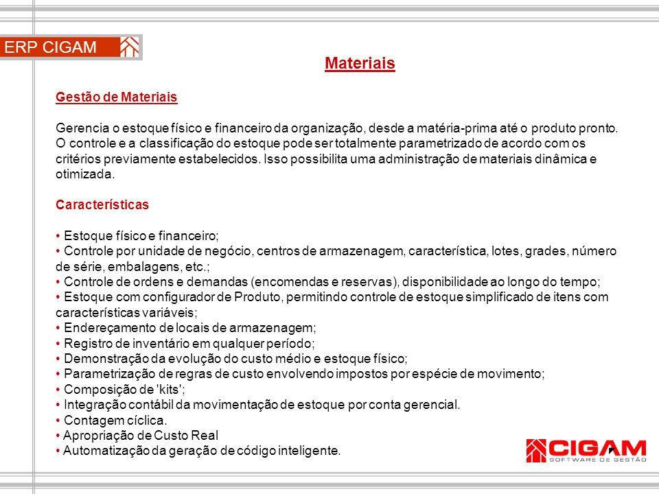 ERP CIGAM Materiais Gestão de Materiais