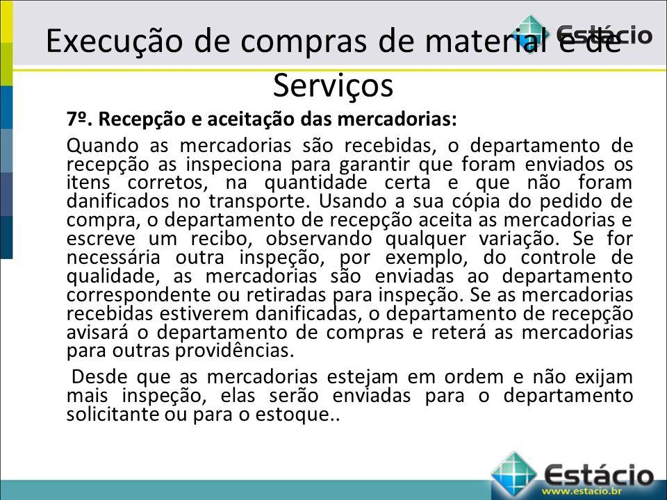 Execução de compras de material e de Serviços