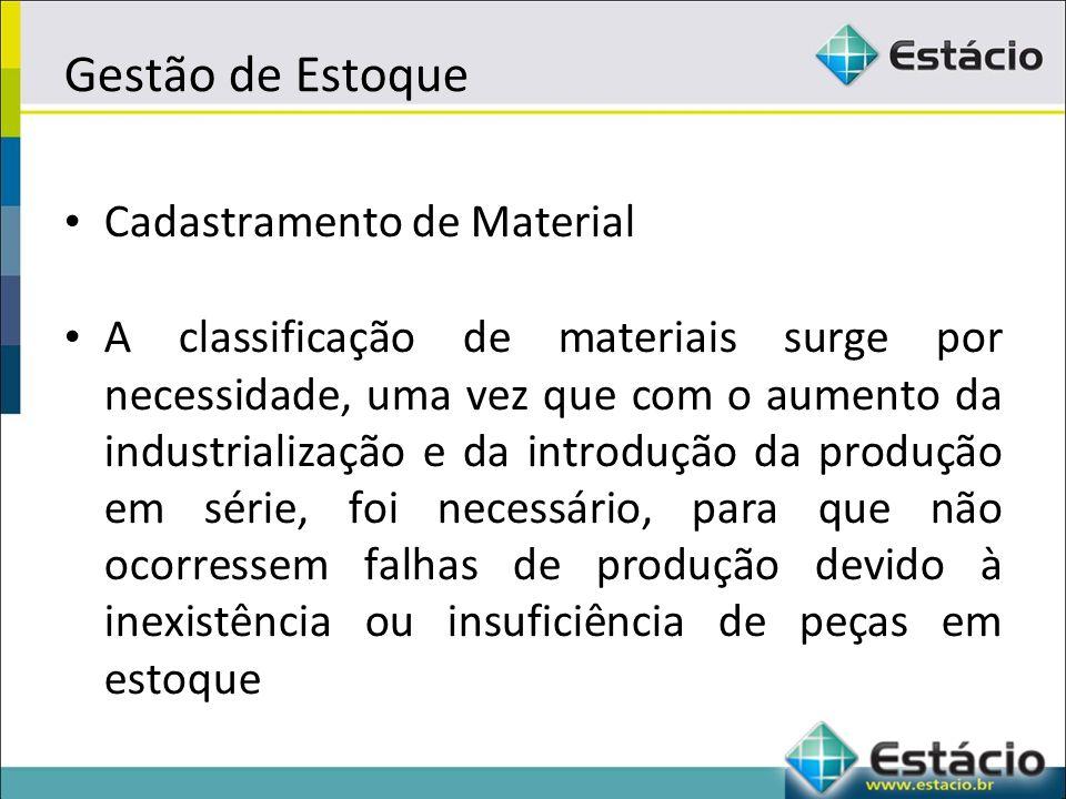 Gestão de Estoque Cadastramento de Material