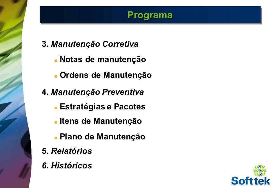 Programa 3. Manutenção Corretiva Notas de manutenção