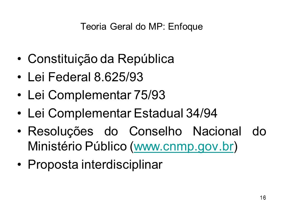 Teoria Geral do MP: Enfoque