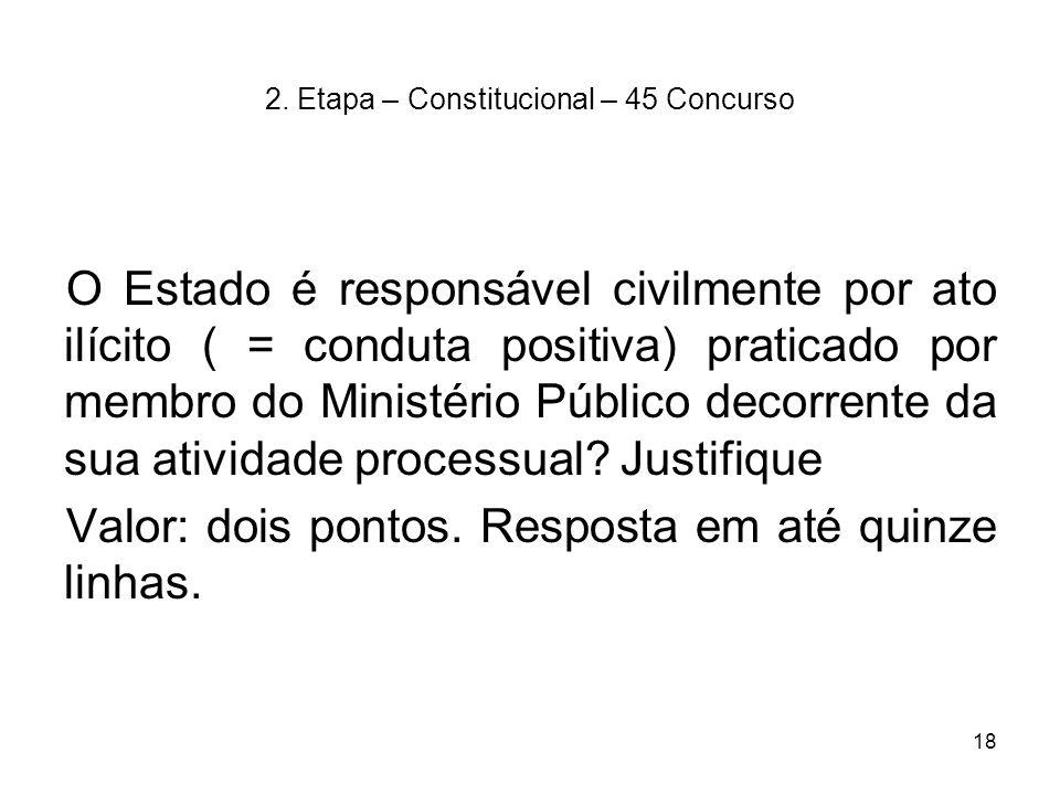 2. Etapa – Constitucional – 45 Concurso