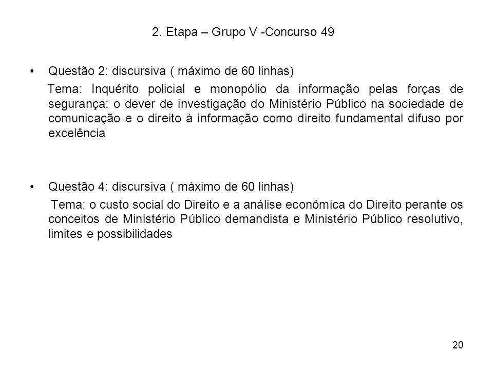 2. Etapa – Grupo V -Concurso 49